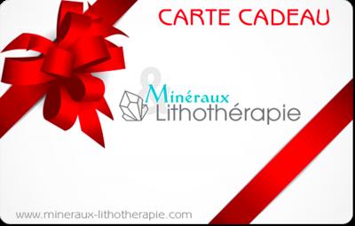 Carte Cadeau Minéraux & Lithothérapie